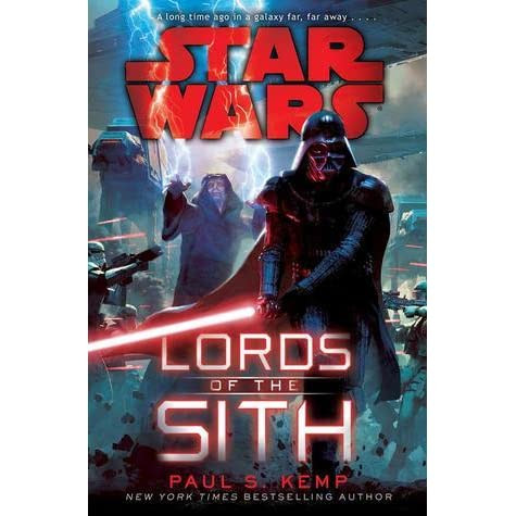 Lords of the Sith by Paul S. Kemp — Reviews, Discussion, Bookclubs, Lists