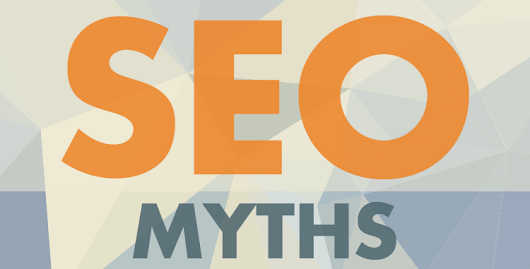 Let's Bust Some More SEO Myths! (Part 2)