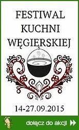 Festiwal Kuchni Węgierskiej 2015
