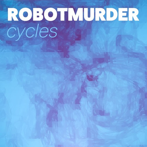 Cycles by ROBOTMURDER