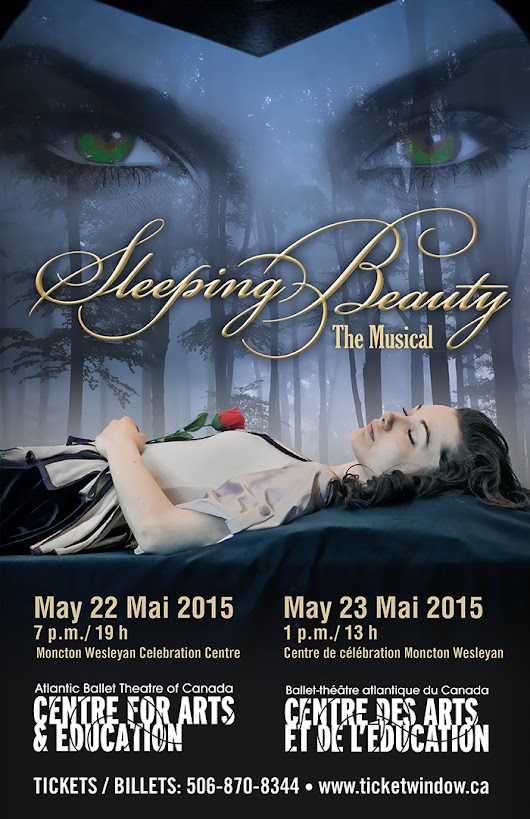 Poster / Affiche – Sleeping Beauty, The Musical | Welcome / Bienvenue  – Branch Graphic Design, Moncton, NB, Canada