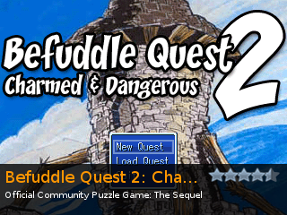Befuddle Quest 2: Charmed & Dangerous!, an indie Puzzle game for RPG Tsukuru 2003