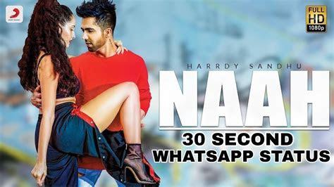 naah harrdy sandhu nora fatehi whatsapp status video