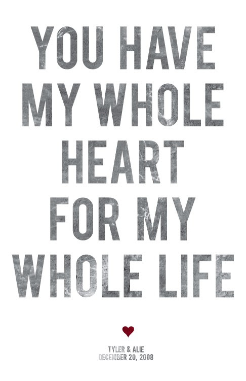 You Have My Whole Heart For My Whole Life Quotespicturescom
