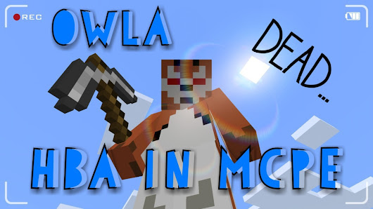 HBA in MCPE: Owla… Witch. Die. Repeat.