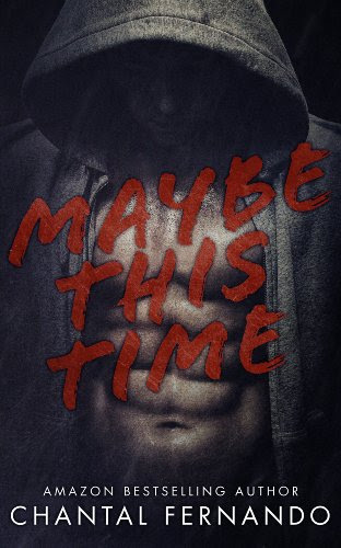 Maybe This Time by Chantal Fernando