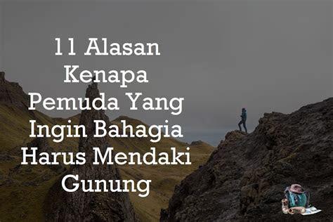 alasan  pemuda   bahagia  mendaki