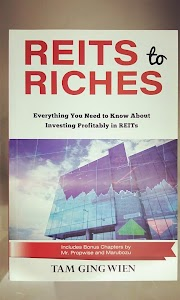 A Saturday with REITs to Riches by Tam Ging Wien - Everything you need to know about investing profitably in REITs