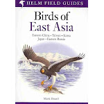 Birds of East Asia [Book]
