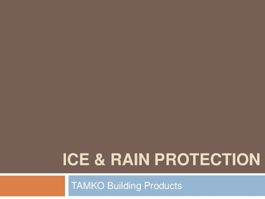 Ice & Rain Protection for your Roof