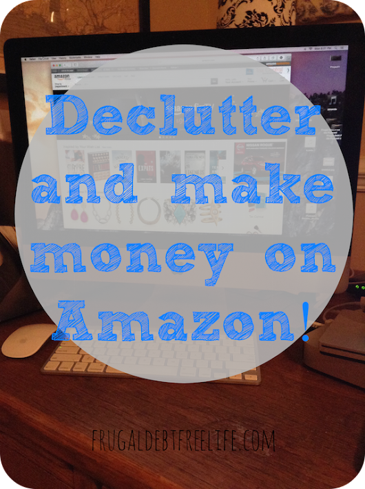 Declutter and make money off Amazon: How I made $155.78 in Amazon Gift Cards in ONE DAY