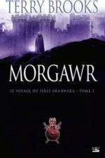 Morgawr, le voyage du jerle shannara3