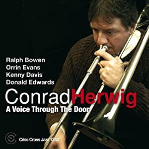 Conrad Herwig - A Voice Through The Door  cover