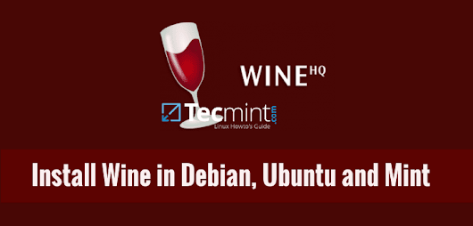 Wine 3.0 Stable Released - Install on Debian, Ubuntu and Linux Mint