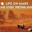 Have To Write A Case Study On Life On Mars? Here's A Step-By-Step Guide | Academic Term Paper- Research Paper Writing Services