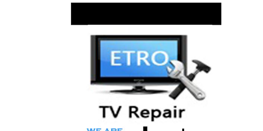 etro tv repair by ETRO TV Repairs - Infogram