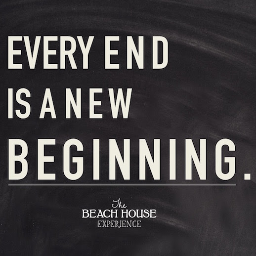 The Beach House Every End Is A New Beginning
