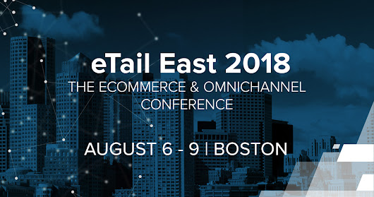 eTail East Conference 2018