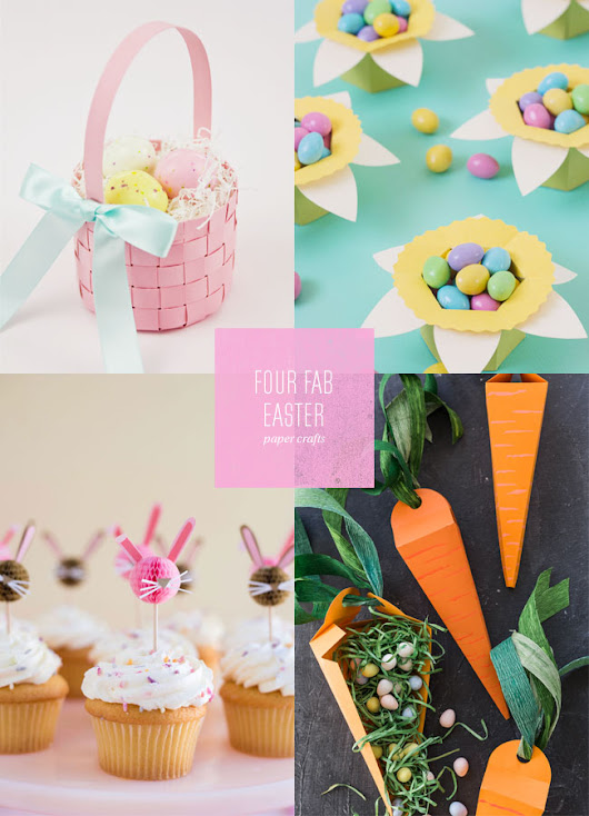 4 Fab Easter Paper Craft Ideas - Paper Crave