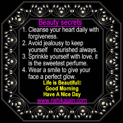 Good Morning Friends Beauty Secrets For You Daily Inspirations