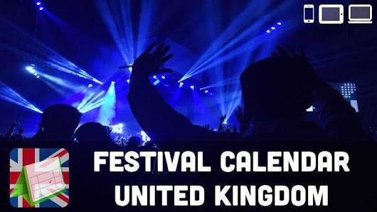 Music Festival Calendar UK 2018 | Checklist Channel