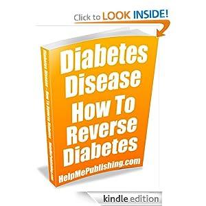 Diabetes Disease - How To Reverse Diabetes