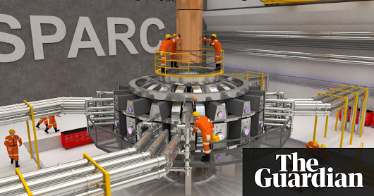 Nuclear fusion on brink of being realised, say MIT scientists | Environment | The Guardian
