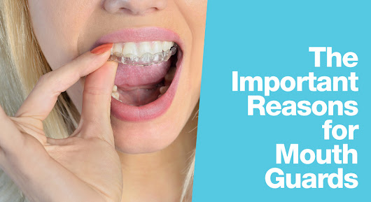 Light Dental Studios of University Place: The Important Reasons for Mouth Guards