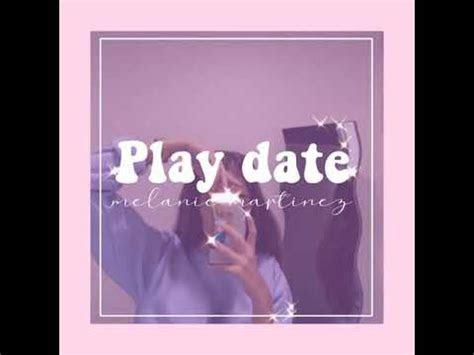 lagu melanie martinez play date mp gratis