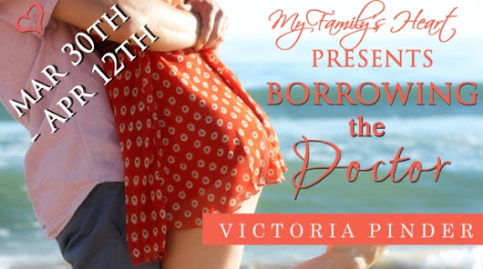 Borrowing The Doctor by Victoria Pinder ~ @VictoriaPinder