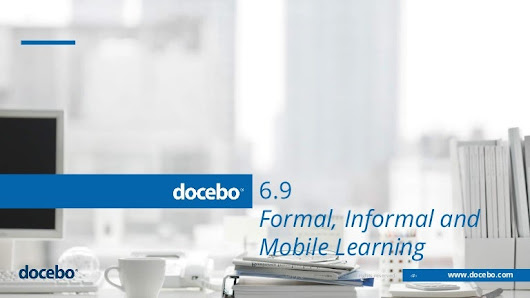 Docebo 6.9 Formal, Informal and Mobile Learning Management System