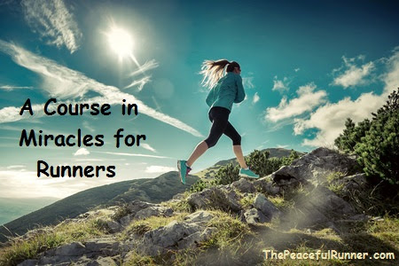 A Course in Miracles for Runners