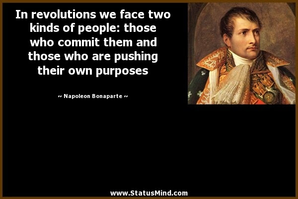In Revolutions We Face Two Kinds Of People Those Statusmindcom