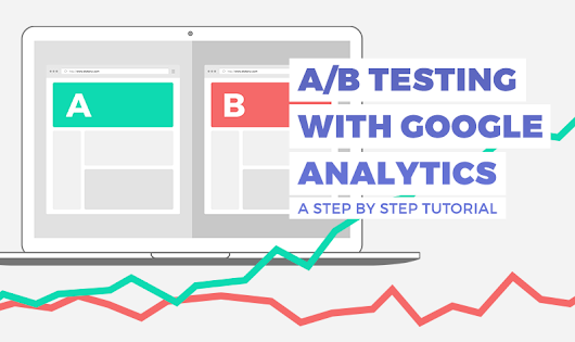 How to run AB experiments with Google Analytics - Step by Step tutorial - Elokenz Blog