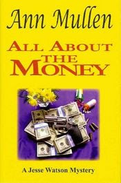 All About the Money by Ann Mullen