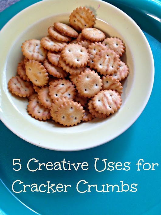 5 Creative Uses for Cracker Crumbs -
