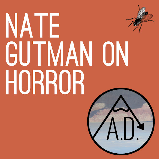 All Downhill - Nate Gutman on Horror