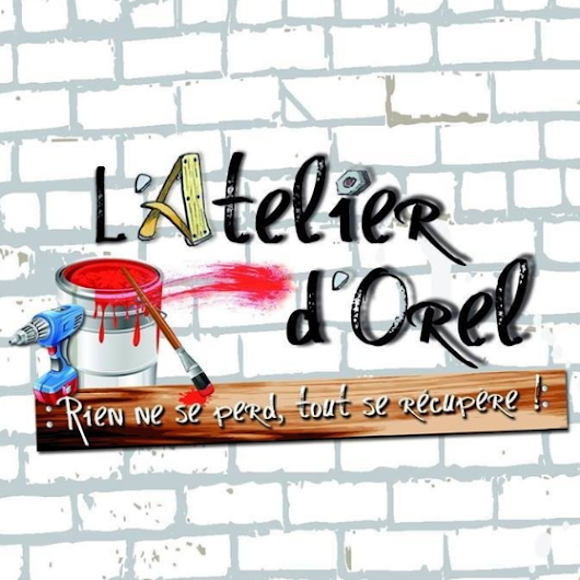 L'atelier d'Orel Upcycling Relooking