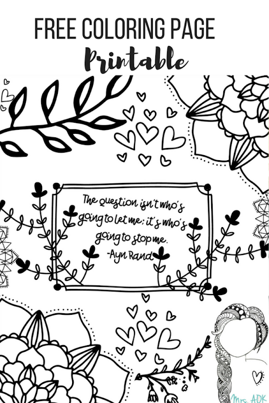 Ayn Rand Quote {FREE} Printable Coloring Page For My Ladies