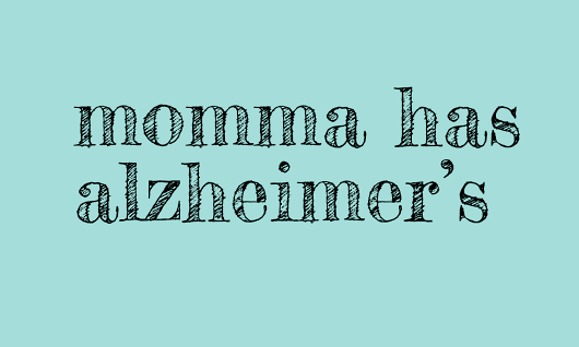 We laugh... A LOT! | MOMMA HAS ALZHEIMER'S | Memory Care Help | Momma Has Alzheimer's