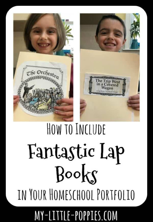 How to Include Fantastic Lap Books in Your Homeschool Portfolio | My Little Poppies