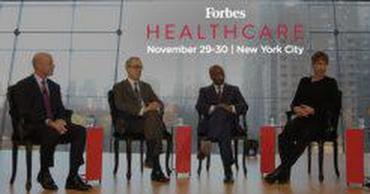 The Forbes Healthcare Summit 2017: The Draft Agenda