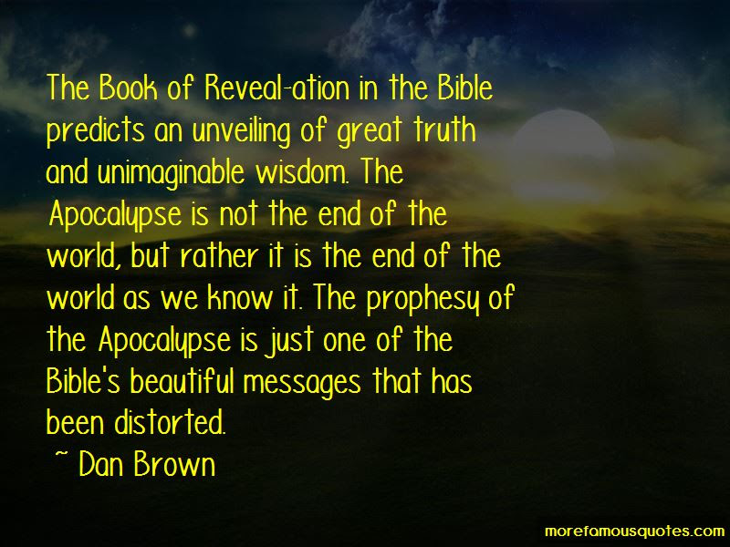Quotes About The End Of The World Bible Top 13 The End Of The World