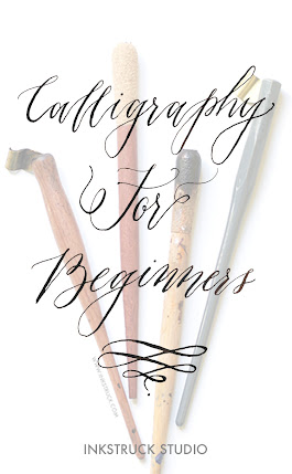 CALLIGRAPHY FOR BEGINNERS -Inkstruck Studio