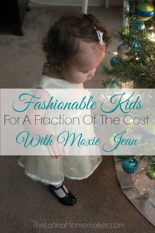 Fashionable Kids For A Fraction Of The Cost With Moxie Jean