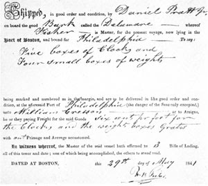"""6. Bill of lading of a shipment by Daniel Pratt, Jr. of """"five boxes of clocks and four small boxes of weights,"""" from Boston to Philadelphia."""