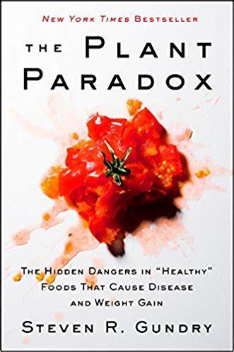 plant paradox  steven  gundry philosophersnotes