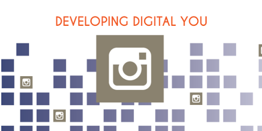 Developing Digital You on Instagram — Discover. Create. Optimize