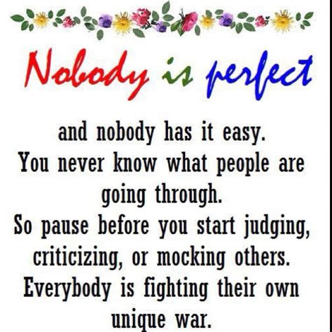 Aint Nobody Perfect Quotes