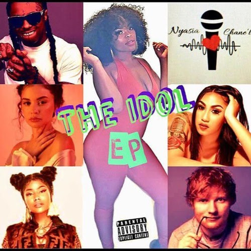 The Idol EP by Nyasia Chane'l